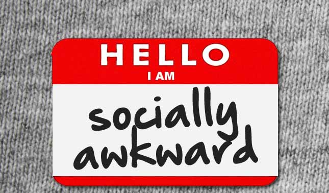 Hello, I am... Socially Awkward
