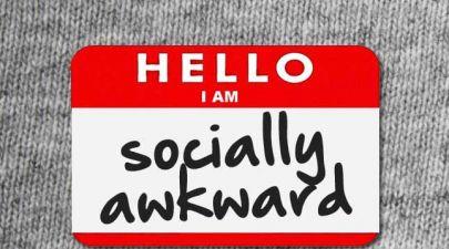 Hello, I am... Socially Awkward